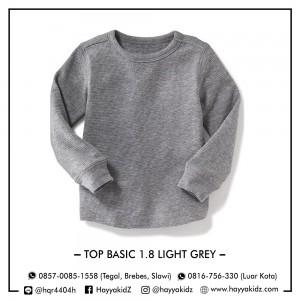 TOP BASIC 1.8 LIGHT GREY ATASAN ANAK